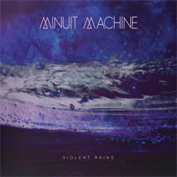 minuit-machine-violent-rain